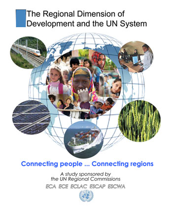 The Regional Dimension of Development and the UN System