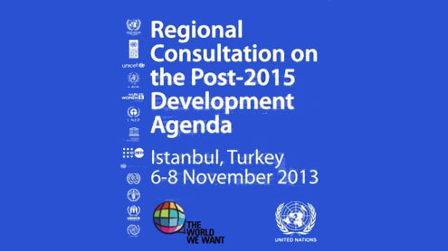 Europe and Central Asia Regional Consultations in Istanbul help shape the Post 2015 Development Agenda