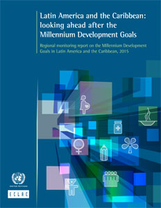 Latin America and the Caribbean: looking ahead after the  Millennium Development Goals