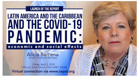 ECLAC Will Present Report on COVID-19's Economic and Social Effects on Latin America and the Caribbean