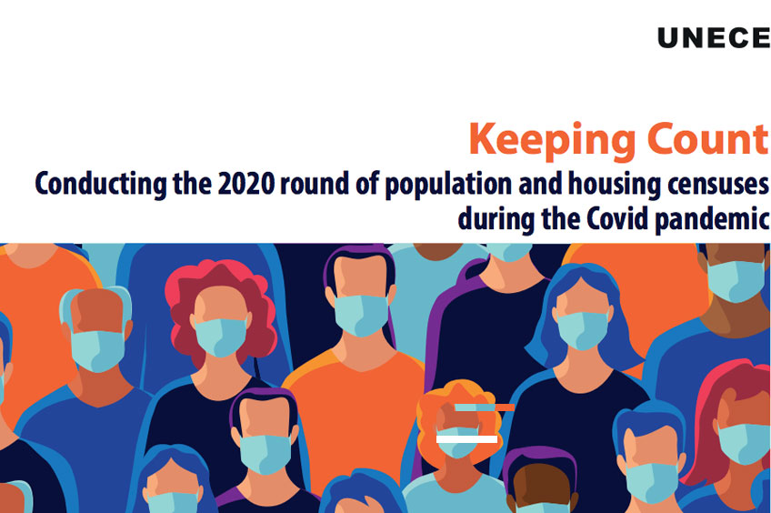 Keeping Count: conducting the 2020 round of population and housing censuses during the Covid-19 pandemic