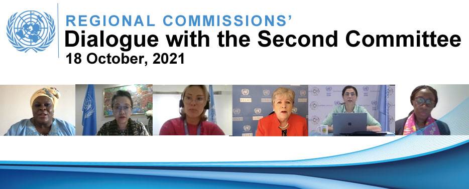 Regional Commissions' Dialogue with the UN Second Committee, 18 October 2021